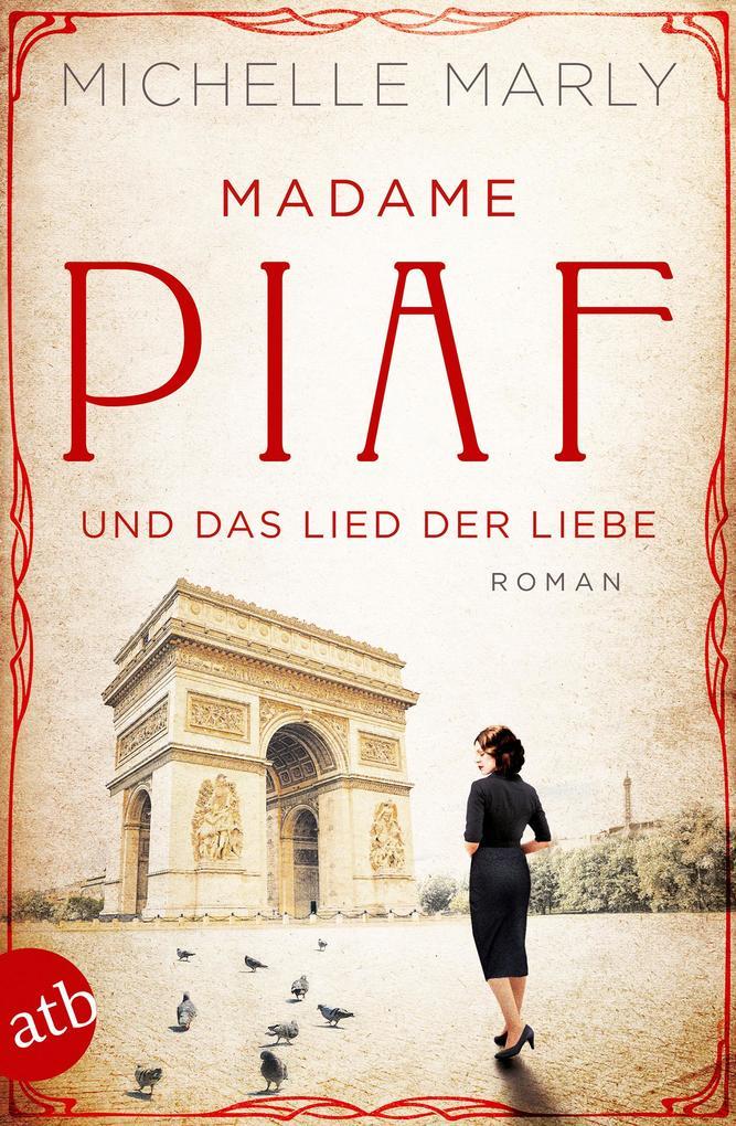 Madame Piaf und das Lied der Liebe als Taschenbuch