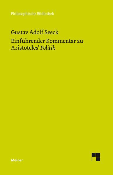 Einführender Kommentar zu Aristoteles' Politik als Buch