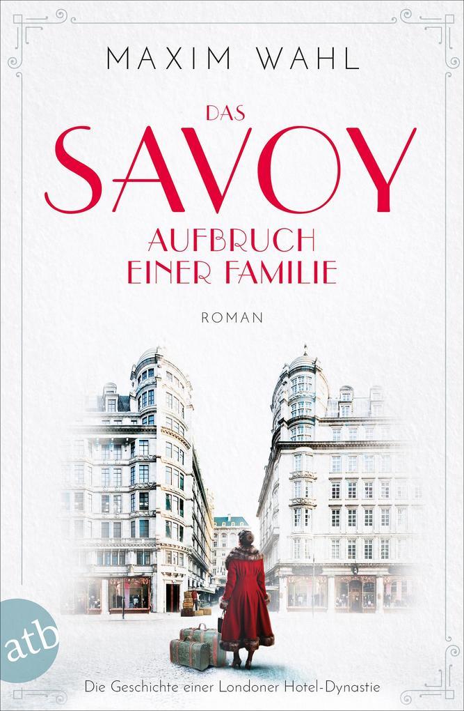 Das Savoy - Aufbruch einer Familie als eBook