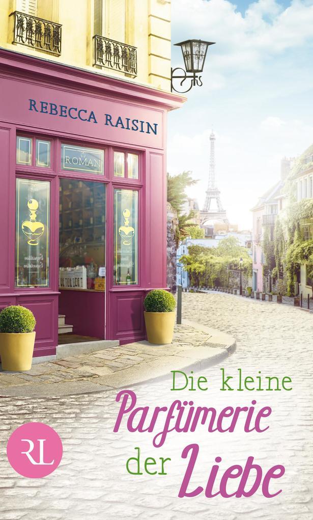 Die kleine Parfümerie der Liebe als eBook