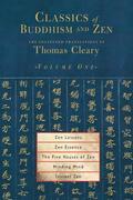 Classics of Buddhism and Zen, Volume 1