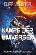 Kampf der Universen 2