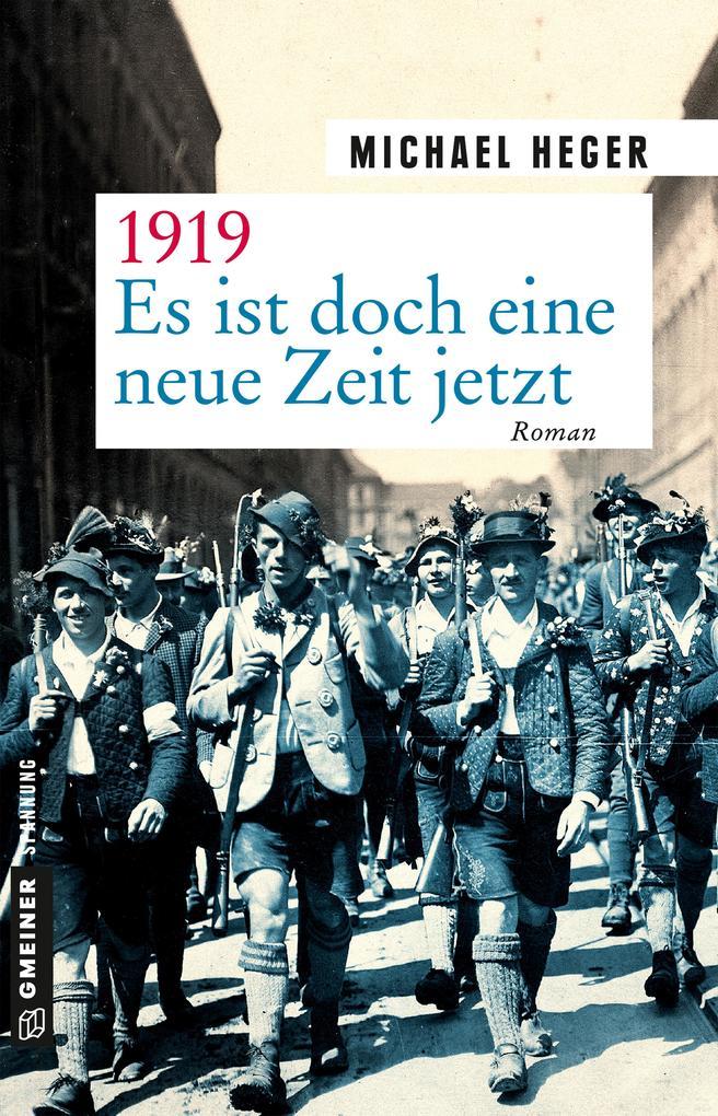 1919 - Es ist doch eine neue Zeit jetzt als Taschenbuch