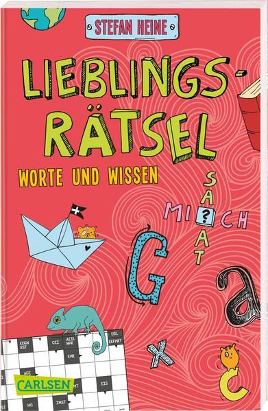 Lieblingsrätsel - Worte und Wissen, ab 8 Jahren (Kreuzworträtsel, Buchstabensalat, Geheimcodes und vieles mehr) als Taschenbuch