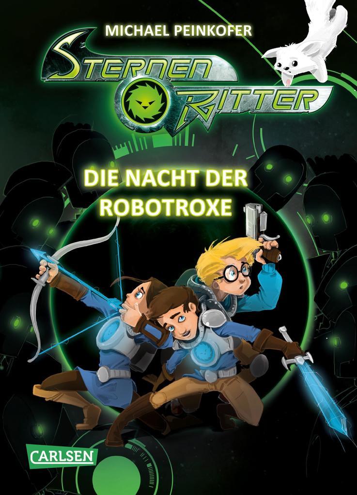 Sternenritter 12: Die Nacht der Robotroxe als Buch