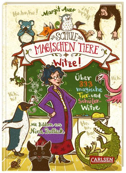 Die Schule der magischen Tiere: Witze! - Über 333 magische Tier- und Schülerwitze als Buch (gebunden)