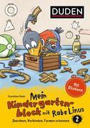 Mein Kindergartenblock mit Rabe Linus (2) Zuordnen, Verbinden, Formen erkennen