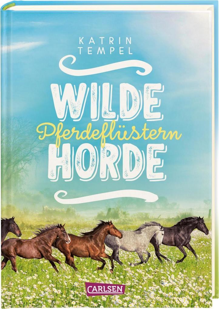 Wilde Horde 2: Pferdeflüstern als Buch (gebunden)