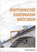 Historische Eisenbahnbrücken