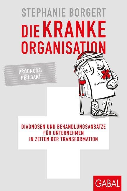 Die kranke Organisation als Buch