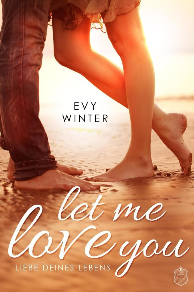 Let Me Love You als eBook