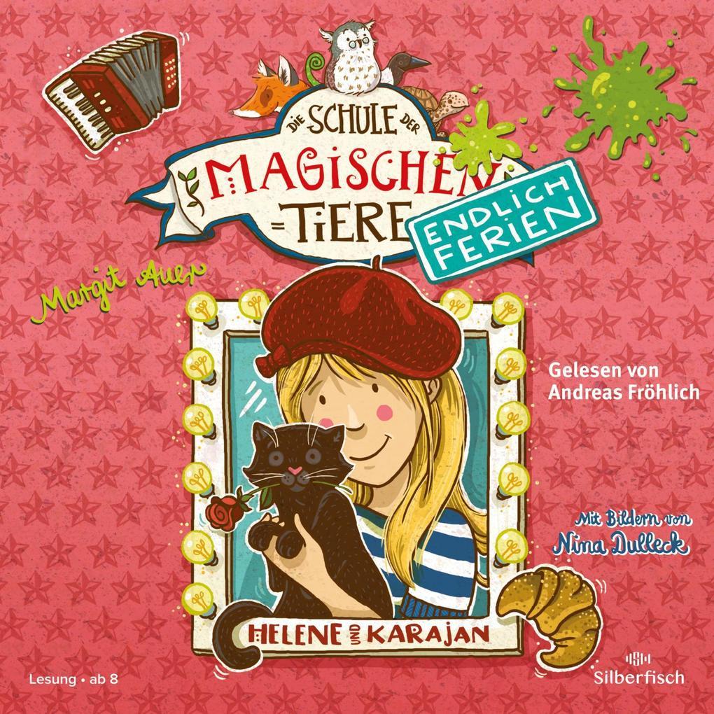 Die Schule der magischen Tiere - Endlich Ferien 4 - Helene und Karajan als Hörbuch