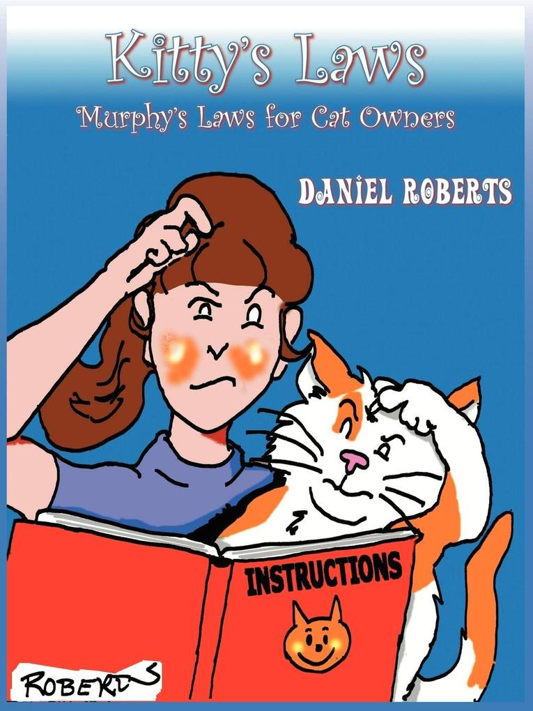 Kitty's Laws: Murphy's Laws for Cat Owners als Taschenbuch
