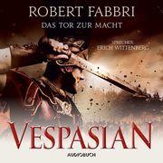 Vespasian: Das Tor zur Macht (ungekürzt)