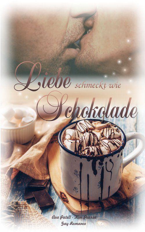 Liebe schmeckt wie Schokolade als eBook