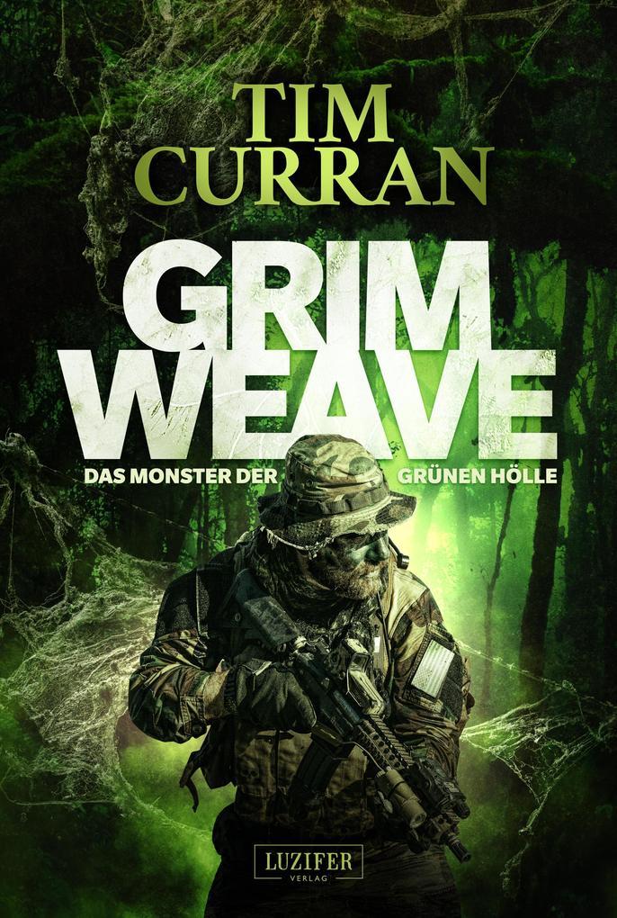 GRIMWEAVE - Das Monster der grünen Hölle als eBook