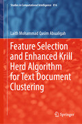 Feature Selection and Enhanced Krill Herd Algorithm for Text Document Clustering
