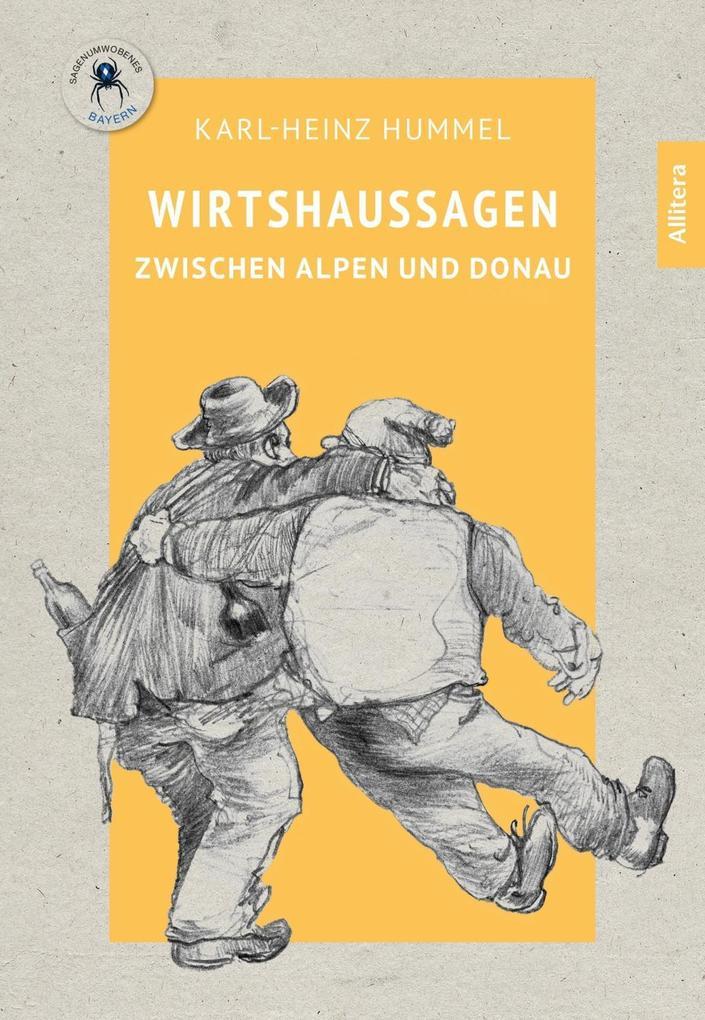 Wirtshaussagen zwischen Alpen und Donau als Buch