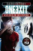 One Exit - Verloren im Untergrund