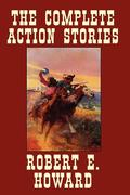 The Complete Action Stories