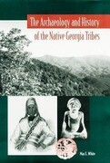 The Archaeology and History of the Native Georgia Tribes