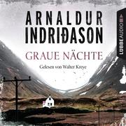[Arnaldur Indriðason: Graue Nächte - Island-Krimi - Flovent-Thorson-Krimis 2 (Gekürzt)]