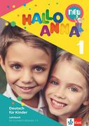 Hallo Anna 1 neu. Deutsch für Kinder. Lehrbuch mit Audio-CD