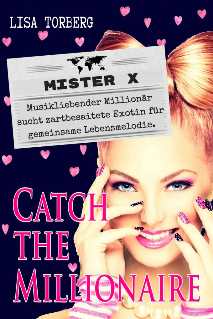 Catch the Millionaire - Mister X als eBook