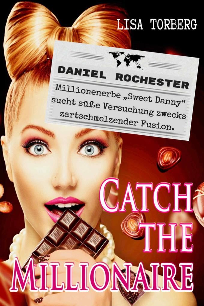 Catch the Millionaire - Daniel Rochester als eBook