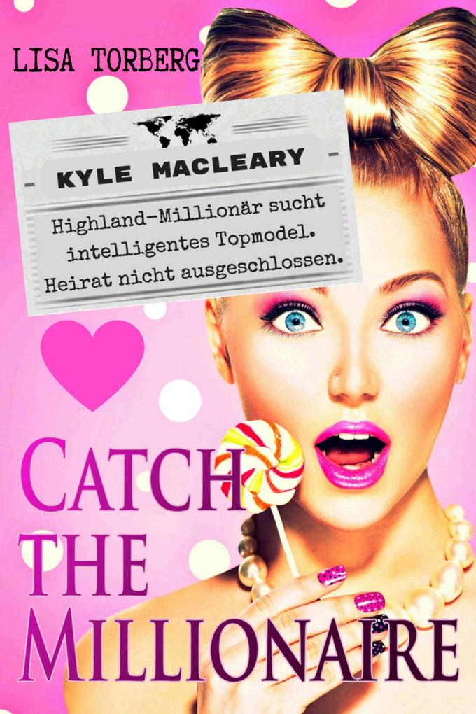 Catch the Millionaire - Kyle MacLeary als eBook