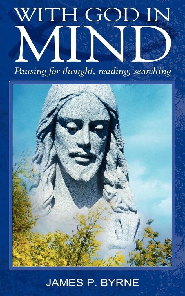 With God in Mind, Pausing for Thought, Reading,...