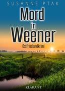 Mord in Weener. Ostfrieslandkrimi