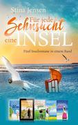 Für jede Sehnsucht eine Insel - Fünf Inselromane in einem Band