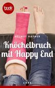 Knöchelbruch mit Happy End (Kurzgeschichte, Liebe)