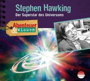 Abenteuer & Wissen: Stephen Hawking