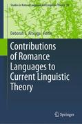 Contributions of Romance Languages to Current Linguistic Theory
