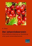 Der Johannisbeerwein