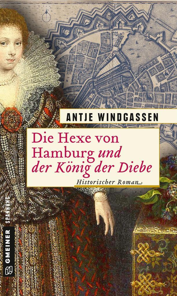 Die Hexe von Hamburg und der König der Diebe als eBook
