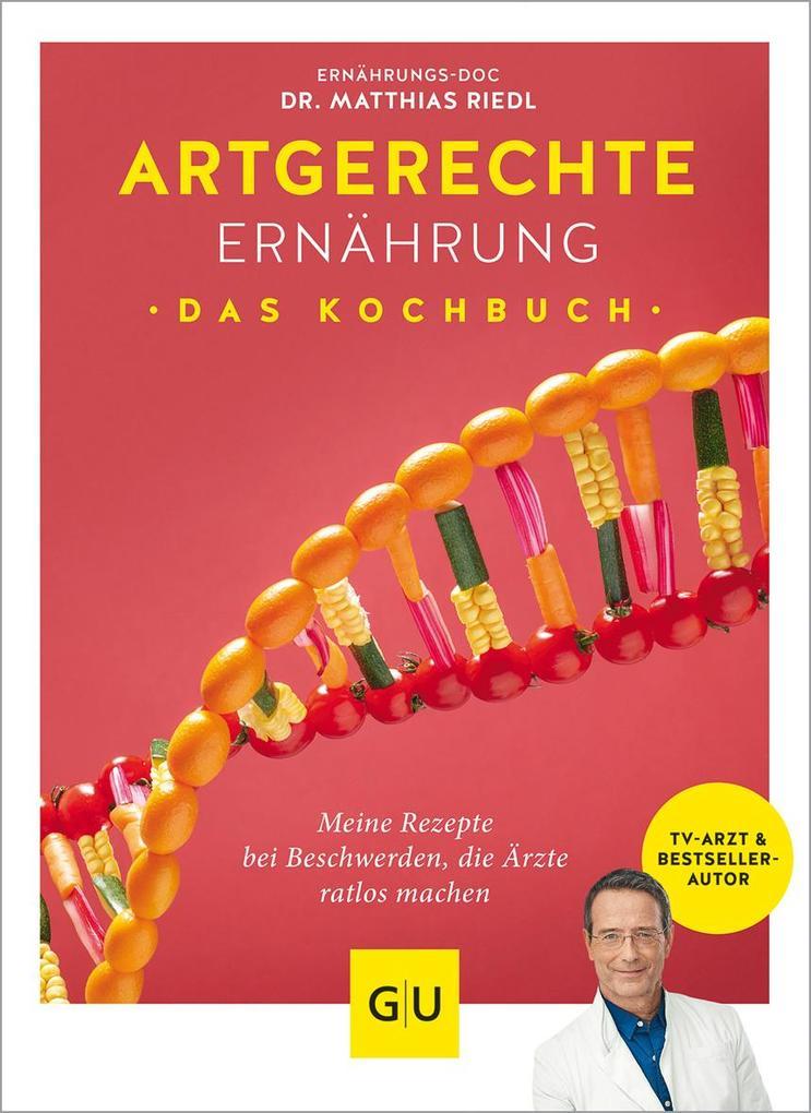 Artgerechte Ernährung - Das Kochbuch als Buch