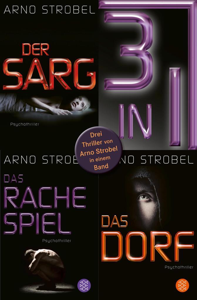 Im Angesicht des Grauens: Die Bestseller »Der Sarg«, »Das Rachespiel« und »Das Dorf« in einem E-Book als eBook