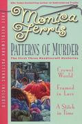 Patterns of Murder: The First Three Needlecraft Mysteries [With Needlework Patterns]