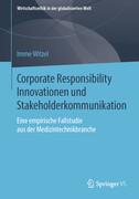 Corporate Responsibility Innovationen und Stakeholderkommunikation