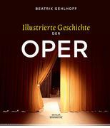 Illustrierte Geschichte der Oper