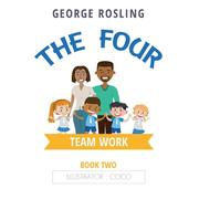The Four - Book Two - Teamwork