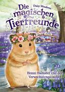 Die magischen Tierfreunde - Henni Hamster und der Verwechslungszauber