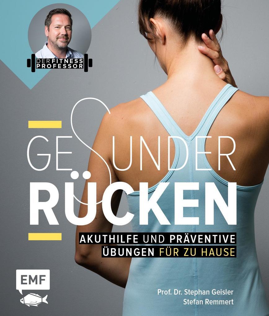 Der Fitnessprofessor - Gesunder Rücken als Buch
