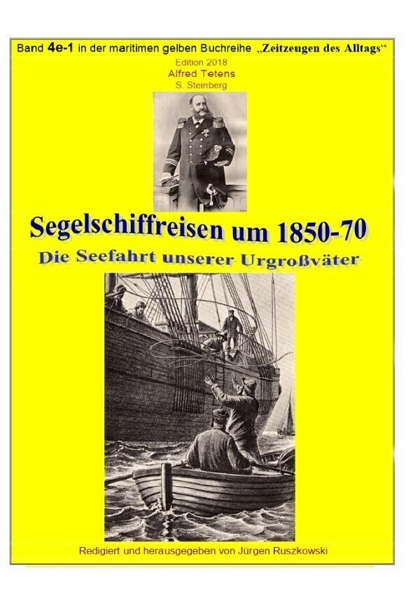 Segelschiffreisen um 1850-70 - Die Seefahrt unserer Großväter als Buch (gebunden)