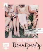 Party Time - Die perfekte Brautparty