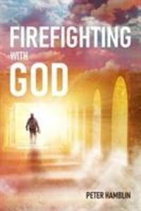 Firefighting with God als Buch (gebunden)