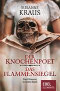 Der Knochenpoet / Das Flammensiegel
